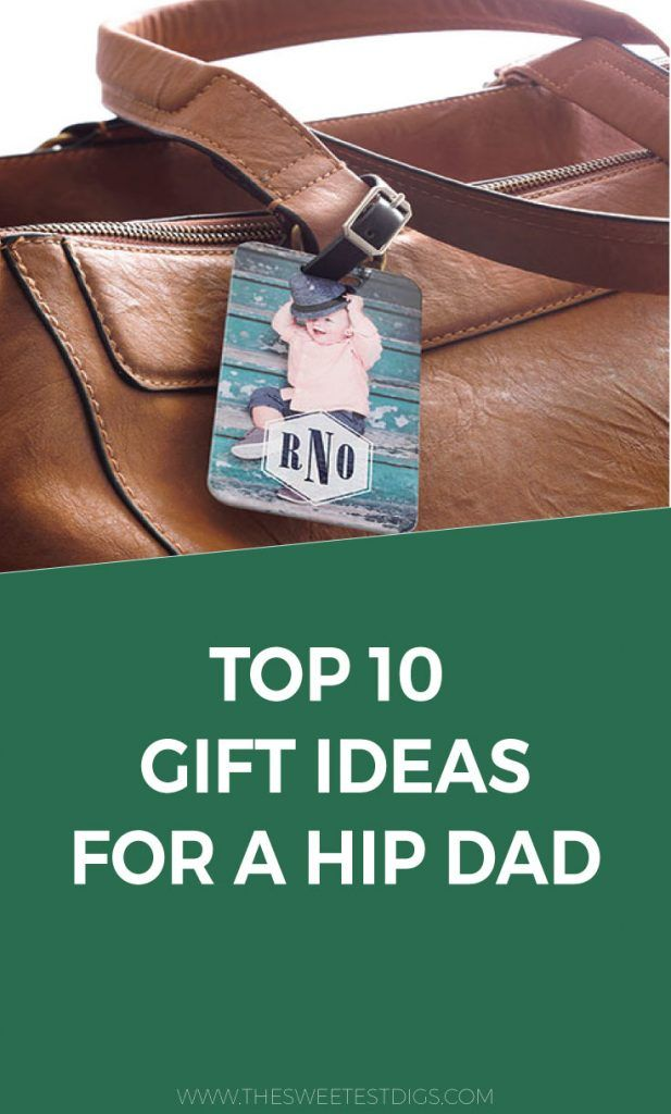 12503202c834 top 10 gift ideas for a hip dad - these gift ideas are fun and a little  different  fathersday  giftideas  fathersdaygifts