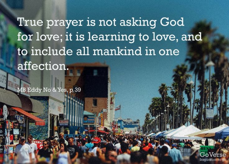 Mary Baker Eddy Quote Bout Love. Love is a central theme in Christian Science.