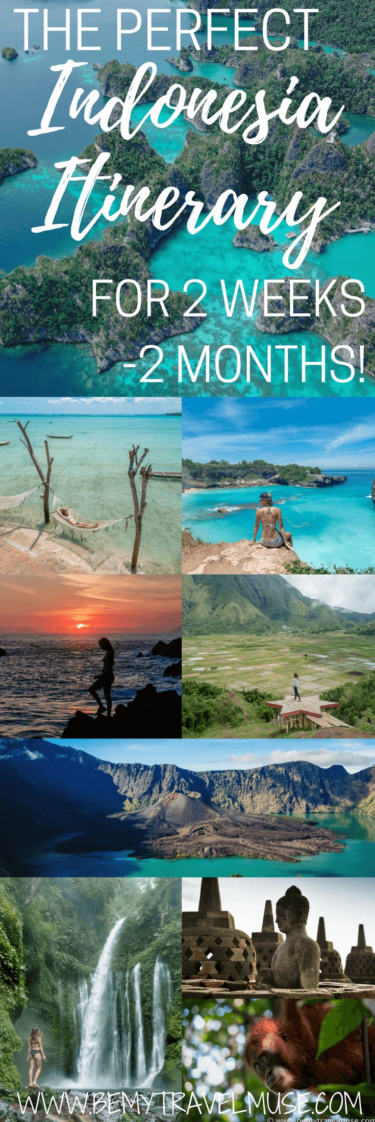 The Perfect Indonesia Itinerary for 2 Weeks to 2 Months