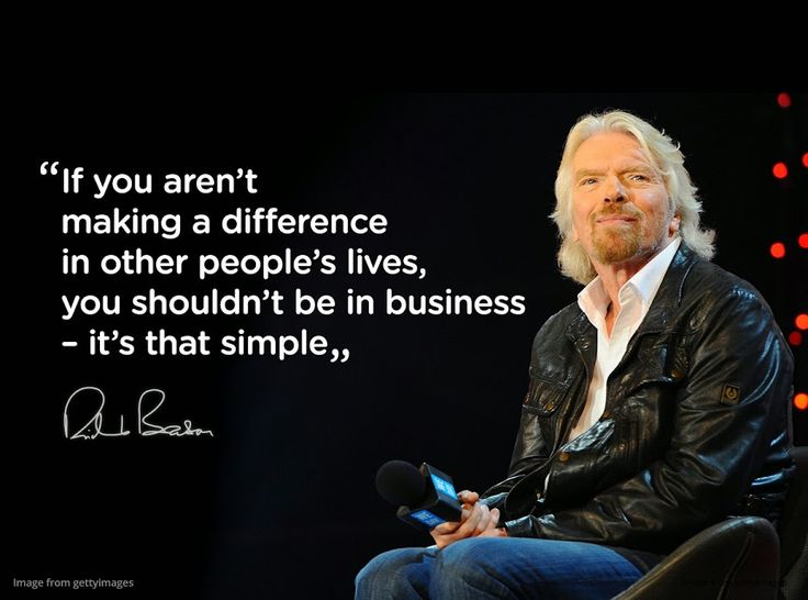 Richard Branson quote                                                                                                                                                     More