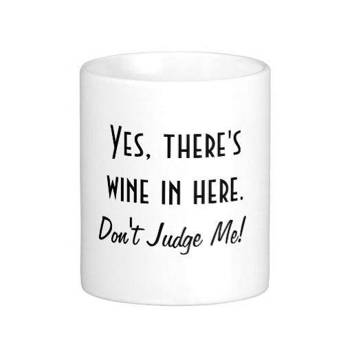 Funny Wine Quote Mug
