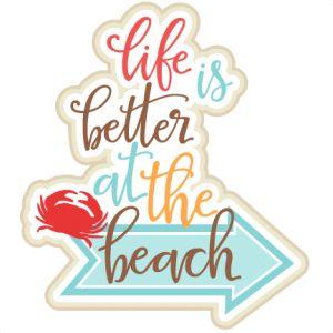 life is betterat the beach art   Beach/Ocean - Miss Kate Cuttables   Product Categories Scrapbooking ...