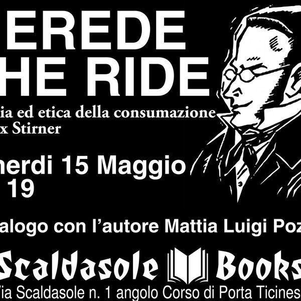 """Check out """"L'erede che ride. Parodia ed etica della consumazione in Max Stirner"""" by Libreria Scaldasole Books on Mixcloud"""