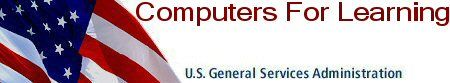 General Services Administration, Computers For Learning Grant