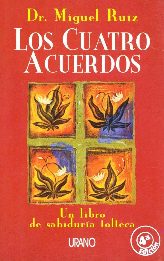 Repasa en este breve resumen y comentarios los aspectos más importantes de Los 4 acuerdos, el libro de motivación de Miguel Ruiz.