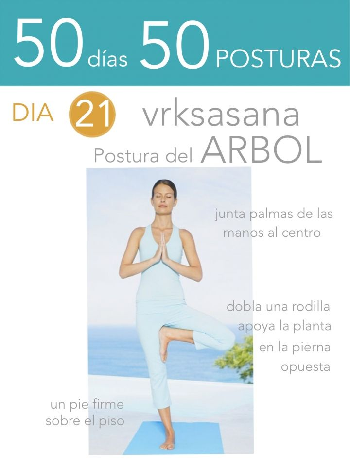 ૐ YOGA ૐ ૐ ASANAS ૐ ૐ Vrksasana ૐ 50 días 50 posturas. Día 21. Postura del Árbol