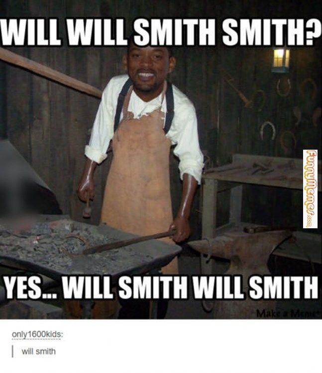 Funny memes Will smith...