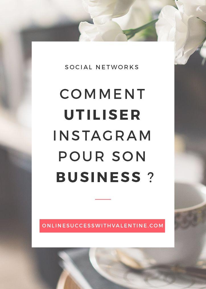 Découvrez comment et pourquoi utiliser Instagram pour son business. Image de marque, connection avec son public et conversation.
