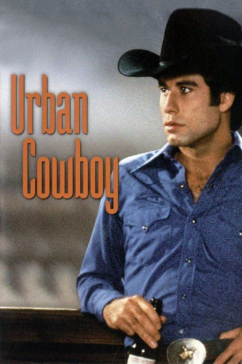 Watch Urban Cowboy Full-Movie