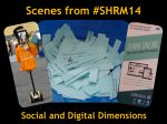 Scenes from SHRM14: Social and Digital Dimensions: A photo essay from the 2014 SHRM Annual Conference and Exhibition (aka SHRM14) Expo Hall that highlights examples of how SHRM, as well as vendors and service providers, continue to leverage social and digital technologies, both in their offerings and in the ways in which they reach out and interact with key stakeholders.