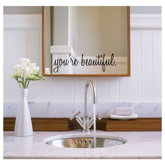 mirror stickers bathroom inspirational wall decals you re beautiful bathroom 13675