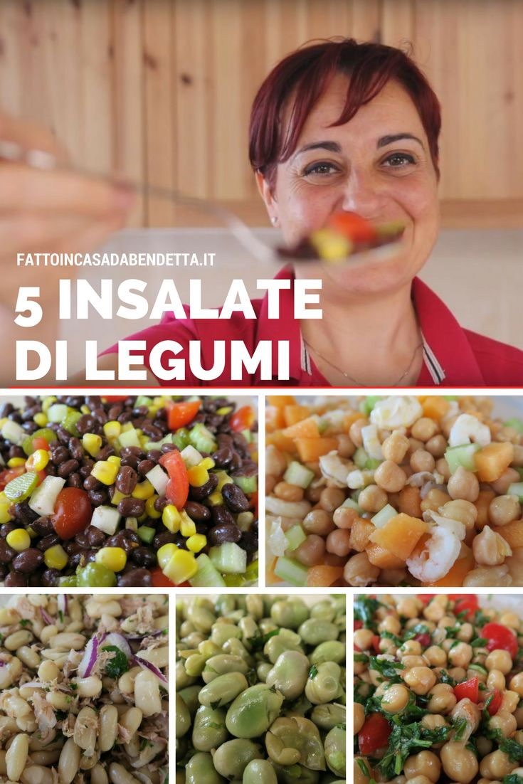 Insalate di legumi. 5 idee per insalate estive fresche e colorate.