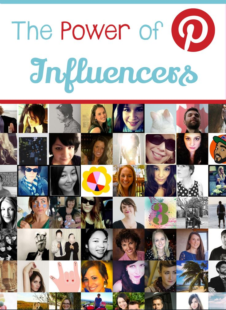 The Power of Pinterest Influencers #pinterest