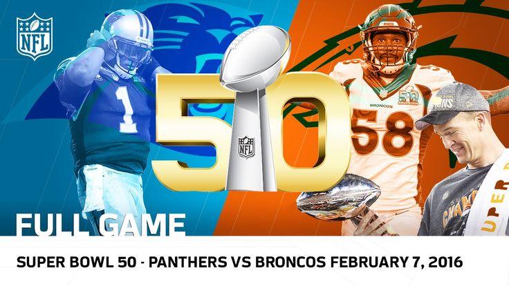 Super Bowl 50 - Panthers vs. Broncos | NFL Full Game  Best Game EVER!!