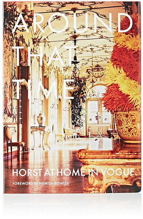 Abrams Books Around That Time: Horst At Home In Vogue
