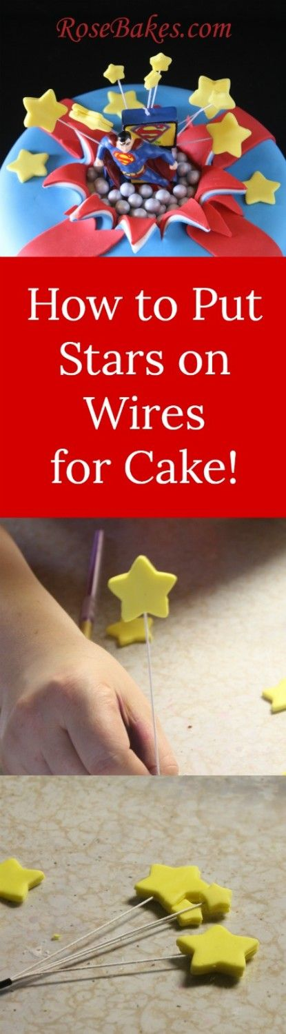 How to put stars (or any shape) on wires. This would be a great way to decorate a 4th of July cake!