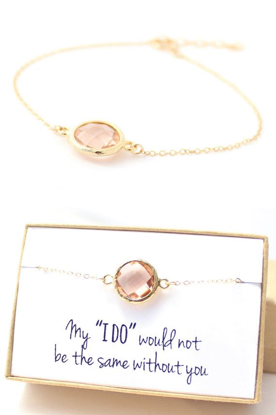 "'My ""I Do"" wouldn't be the same without you' Peach Champagne and Gold Round Bracelet by ForTheMaids, $18.00 #bridesmaids #gift"