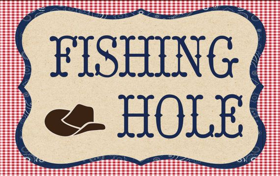 Fishing Hole sign to use at a hoe down or cowboy party by Waterlemonfarm #hoe down