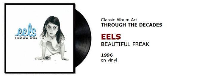♫ Eels - Beautiful Freak (1996) - Through the Decades #spotify #vinyl  https://www.selected4u.net/caa/studio/decades/eels/beautifulfreak/play.h