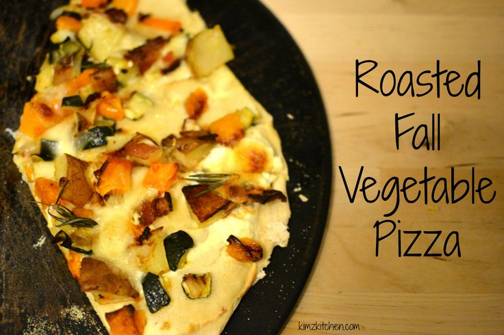 Fall Vegetable Pizza - Roast those fall vegetables and put them on a ...