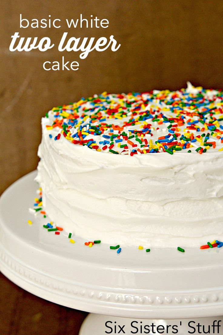 Basic White Two Layer Cake and Frosting Recipe on SixSistersStuff.com
