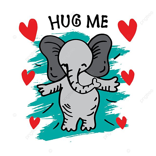 Hug Me Cute Elephant Cartoon For Kids T Shirt Design Elephant Clipart Elephant Animal Png And Vector With Transparent Background For Free Download In 2021 Cute Elephant Cartoon Hug Illustration Cute Elephant