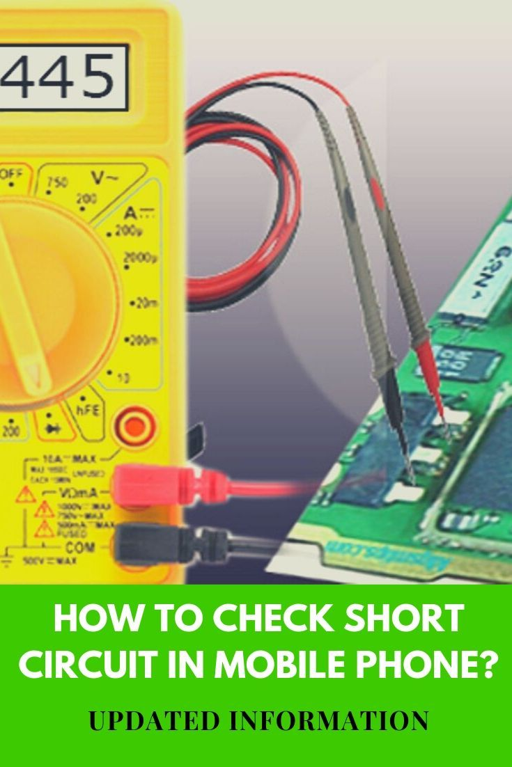 How to check short circuit in mobile phone with images
