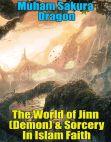 Read Online The World of Jinn (Demon) & Sorcery In Islam Faith.