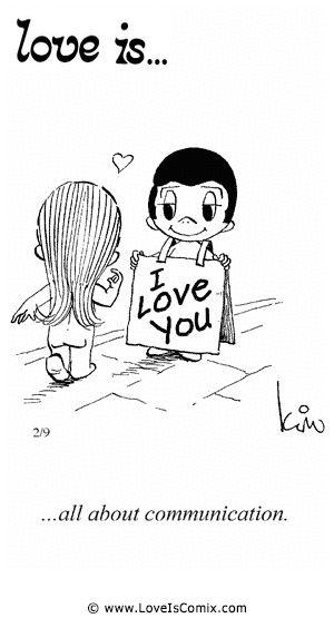 El amor es ... todo sobre la comunicación.