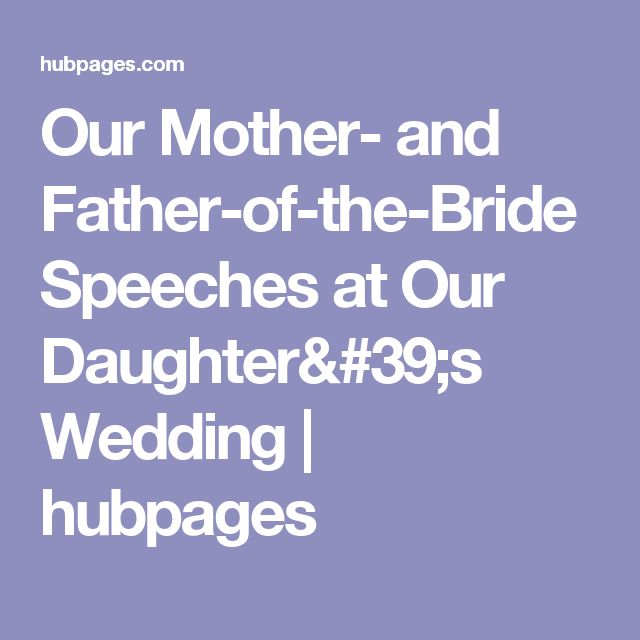 17 Best Ideas About Father Of Bride Speech On Pinterest