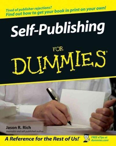 How to SelfPublish a Book on Amazoncom Writing Editing Designing Publishing and Marketing
