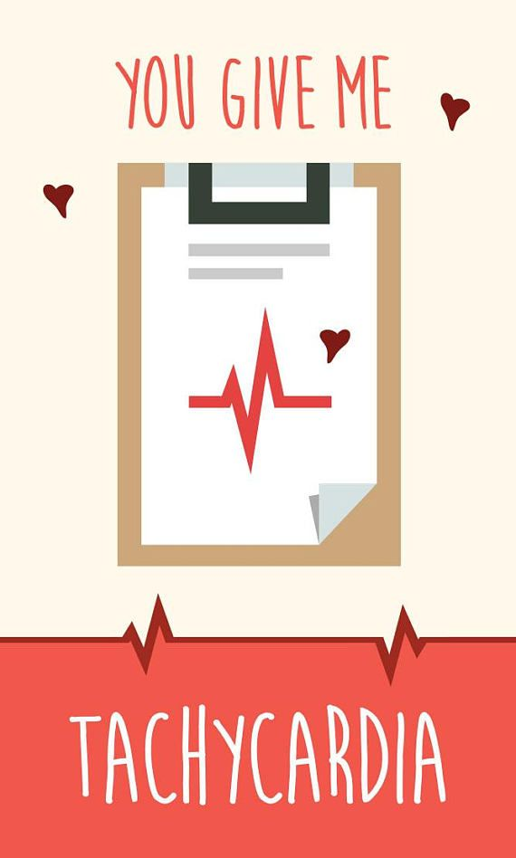 Medical Valentine S Day Card Download You Give Me Tachycardia Great Gift For Nurses Doctors Med Students Professors Paramedics In 2021 Medical Quotes Medical Jokes Funny Medical Quotes