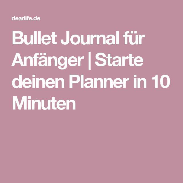 Bullet Journal für Anfänger   Starte deinen Planner in 10 Minuten