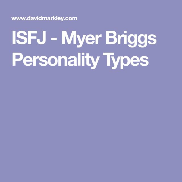 ISFJ - Myer Briggs Personality Types