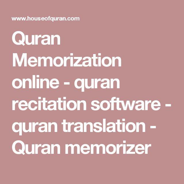 Quran Memorization online - quran recitation software - quran translation - Quran memorizer