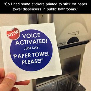 The voice-activated paper towel machine: | The 23 Greatest Pranks Pulled In 2013