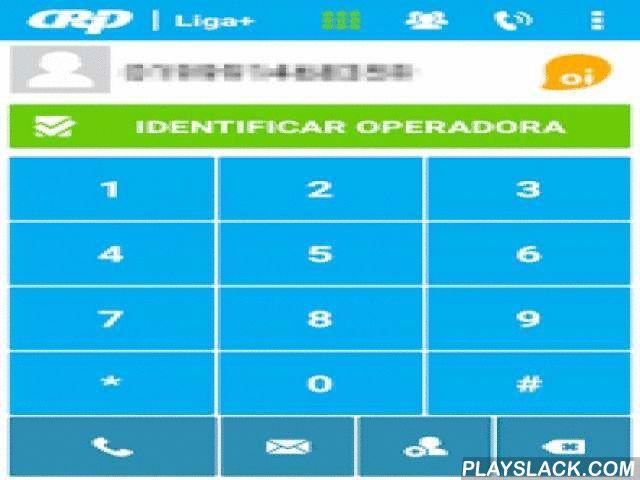 Liga+  Android App - playslack.com , Only for brazilian users.O Liga+ ajuda você a economizar nas suas ligações, identificando a operadora do número que você está ligando e de todos os contatos da sua agenda, inclusive aqueles da portabilidade numérica. É simples e fácil, descubra em instantes.É de graça, sem a necessidade de se registrar e não tem propagandas.O Liga+ é confiável. A base de dados é atualizada diariamente com os números da portabilidade numérica, garantindo a confiabilidade…