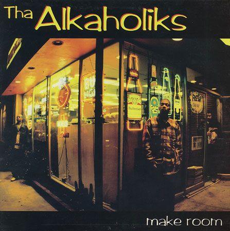 Tha Alkaholiks Make Room