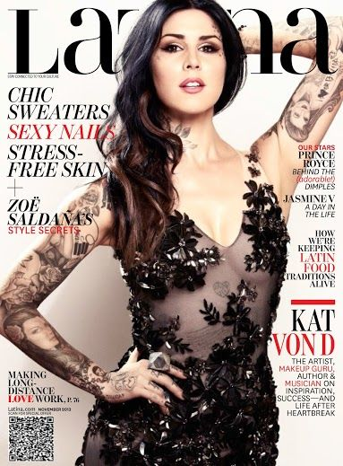 Kat Von D Latina Magazine November 2013 Cover. Check her out behind-the-scenes: http://www.latina.com/entertainment/kat-von-d-behind-scenes-latina-november-cover-shoot
