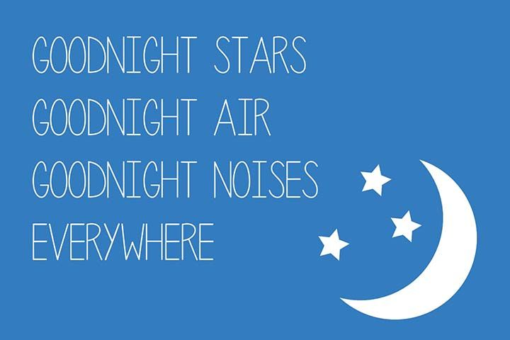 """Goodnight stars, goodnight air, goodnight noises everywhere.""  --- Free printable children's book quotes from unOriginalMom.com"
