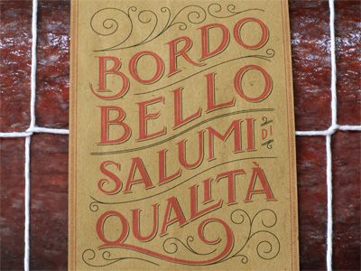 Bordo Bello Salumi di Qualità by Kelly Thorn