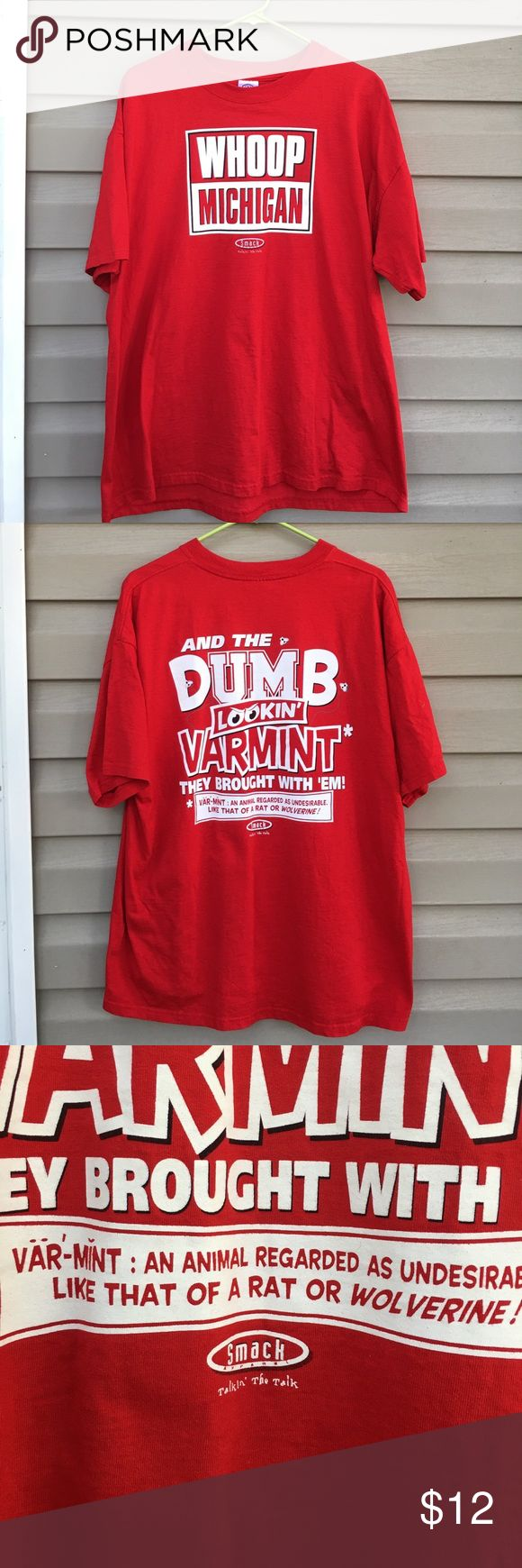 """Smack apparel men's Michigan red  tee shirt Nice men's shirt Michigan on front,""""smack"""" talk on back. no stains or holes. EUC. 100% cotton Smack Shirts Tees - Short Sleeve"""