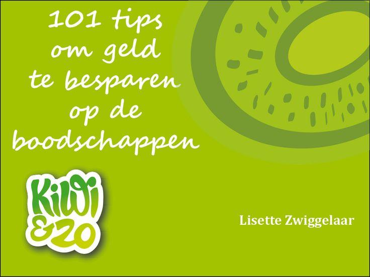 Mijn e-book 101 tips om geld te besparen op de boodschappen