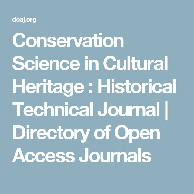 Conservation Science in Cultural Heritage : Historical Technical Journal | Directory of Open Access Journals