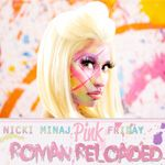 Nicki Minaj Pink Friday Roman Reloaded Album