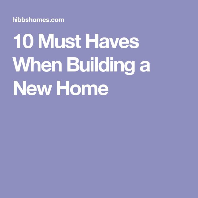 Best 25 building a new home ideas on pinterest for Must haves when building a new home
