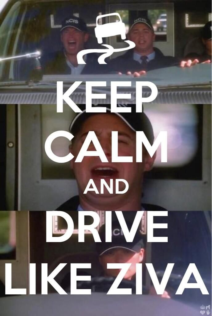 Just to scare people and to get quickly to your destination, drive like our loved Mosad liaison, Ziva.