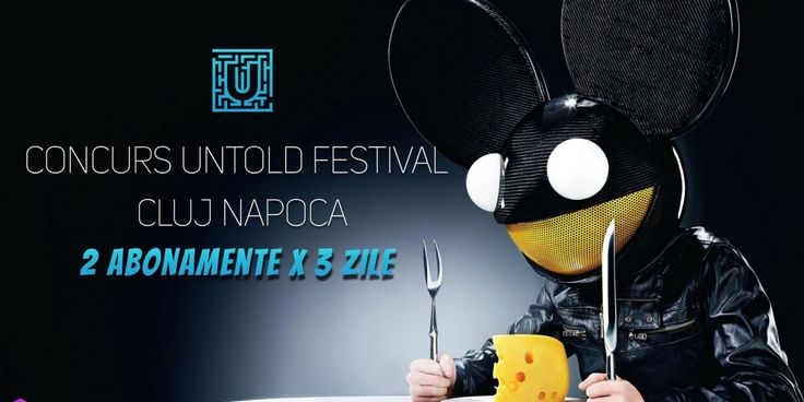 Concurs Untold Festival Cluj Napoca 2016 2 abonamente pentru 3 zile de la media trends