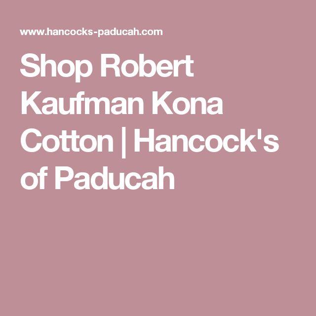 Shop Robert Kaufman Kona Cotton | Hancock's of Paducah