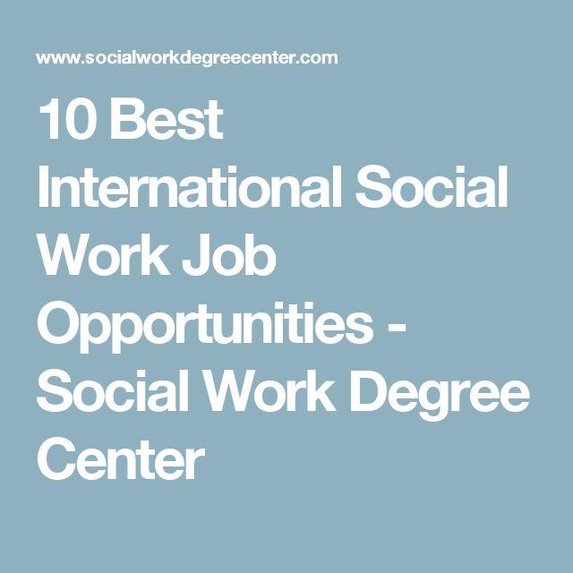 10 Best International Social Work Job Opportunities - Social Work Degree Center